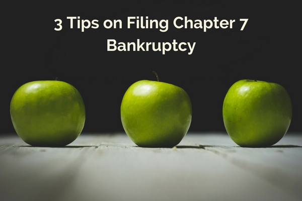 3 Tips on Filing Chapter 7 Bankruptcy.png